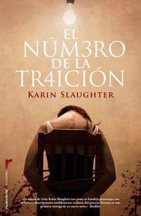 El numero de la traicion - Karin Slaughter