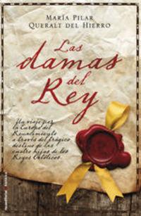Las Damas Del Rey - Maria del Pilar Queralt
