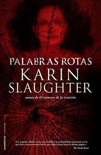 Palabras Rotas - Karin Slaughter