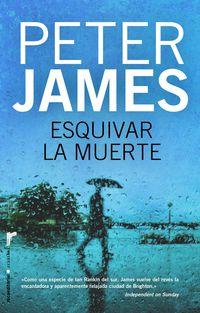 Esquivar La Muerte - Peter James