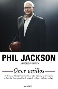 Once Anillos - Phill  Jackson  /  Hugh  Delehanty