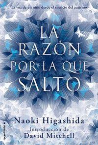 La razon por la que salto - Naoki Higashida