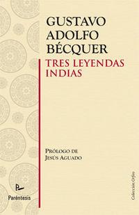Tres Leyendas Indias - Gustavo Adolfo Becquer