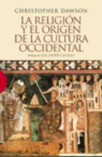Religion Y El Origen De La Cultura Occidental - Christopher Dawson