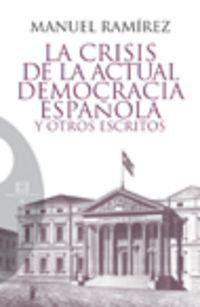 La crisis de la actual democracia española - Manuel Ramirez