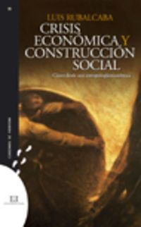 Crisis Economica Y Construccion Social - Luis Rubalcaba Bermejo
