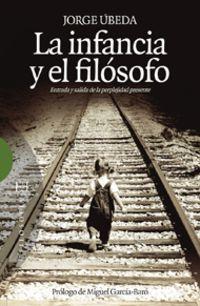 La infancia y el filosofo - Jorge Ubeda Gomez