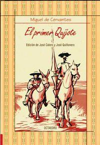 El primer quijote - Miguel De Cervantes