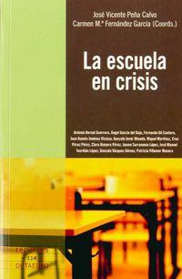 Escuela En Crisis - Aa. Vv.
