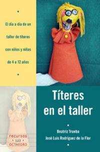 TITERES EN EL TALLER