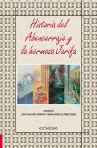 Historia Del Abencerraje Y La Hermosa Jarifa - Aa. Vv.