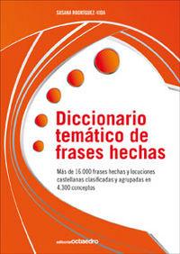 Dicc. Tematico De Frases Hechas - Susana Rodriguez-vida