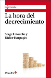 La hora del decrecimiento - Serge Latouche