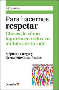 Para Hacernos Respetar - Clerget Costa-Prades