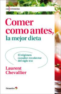 La Mejor Dieta comer como antes - Laurent Chevallier