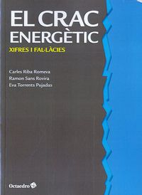 El crac energetic - Carles Riba Romeva / Ramon Sans Rovira / Eva Torrents Pujadas