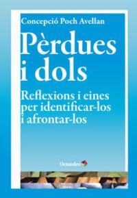 PERDUES I DOLS - REFLEXIONS I EINES PER IDENTIFICAR' LOS I AFRONTAR'LOS
