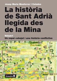La historia de sant adria llegida des de la mina - Celades Montferress