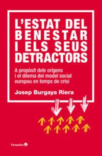 L'estat Del Benestar I Els Seus Detractors - Josep Burgaya Riera