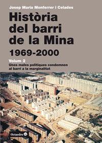 HISTORIA DEL BARRI DE LA MINA (1969-2000)