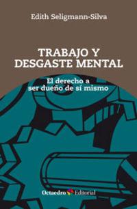 TRABAJO Y DESGASTE MENTAL