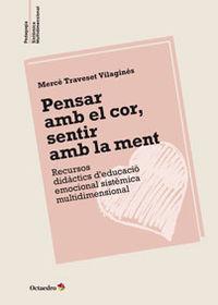 PENSAR AMB EL COR, SENTIR A LA MENT