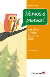 ¡VAMOS A PENSAR! - CON NIÑOS Y NIÑAS DE 2-3 AÑOS - GUIA EDUCATIVA