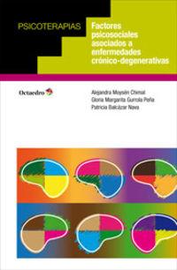 Factores Psicosociales Asociados A Enfermedades Cronico-Degenerativas - Alejandra Moysen Chimal / Gloria Margarita Gurrola Peña / Patricia Balcazar Nava