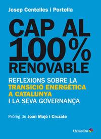 CAP AL 100% RENOVABLE - REFLEXIONS SOBRE LA TRANSICIO ENERGETICA A CATALUNYA I LA SEVA GOVERNANÇA