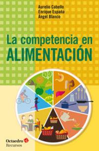 La competencia en alimentacion - Aa. Vv.