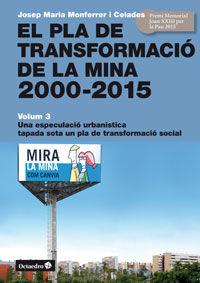 El pla de transformacio de la mina 2000-2015 - Josep M. Monferrer I Celades