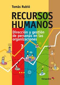 Recursos Humanos - Direccion Y Gestion De Personas En Las Organizaciones - Tomas Rubio