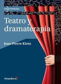 Teatro Y Dramaterapia - Jean-Pierre Klein [francia]