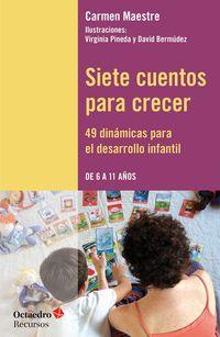 SIETE CUENTOS PARA CRECER - 49 DINAMICAS PARA EL DESARROLLO INFANTIL