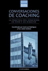 Conversaciones De Coaching - Jose Luis  Rodriguez (coord. )