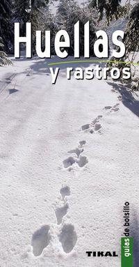 HUELLAS Y RASTROS