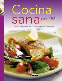Cocina Sana Para No Engordar - Aa. Vv.