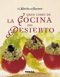 gran libro de la cocina del desierto - Aa. Vv.