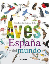 Enciclopedia Ilustrada De Las Aves De España Y Del Mundo - David Alderton
