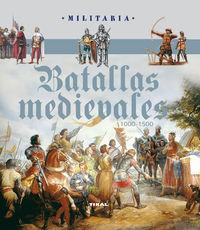 BATALLAS MEDIEVALES 1000-1500