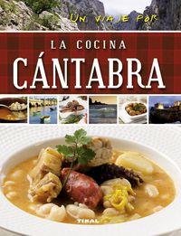 COCINA CANTABRA, LA - UN VIAJE POR