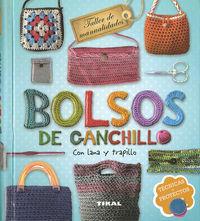 Bolsos De Ganchillo Con Lana Y Trapillo - Taller De Manualidades - Inge Serrano Del Pozo