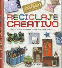Reciclaje Creativo - Taller De Manualidades - Maria Del Pilar Gayo Millares