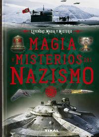 Magia Y Misterios Del Nazismo - Leyendas, Magia Y Misterio - Joe Reacher