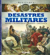 DESASTRES MILITARES - MILITARIA