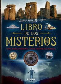 libro de los misterios - enigmas, creencias, pseudociencias, leyendas, hechos insolitos. .. - Peter Miller