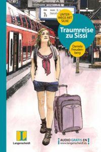 Traumreise Zu Sissi - Unterwegs Mit Silke - Lekt 1 - Daniela Freudenberg