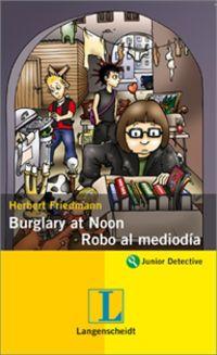 Burglary At Noon = Robo A Medias - Herbert Friedman