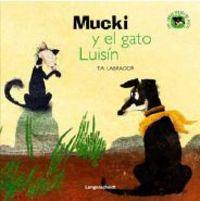 Mucki Y El Gato Luisin - Trinidad Andres Labrador