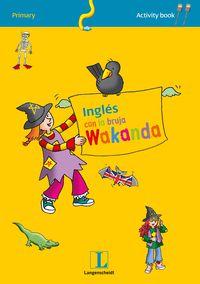 Ep - Ingles Con Wakanda - Activity Book 1 - Aa. Vv.